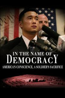 In the Name of Democracy: The Story of Lt. Ehren Watada