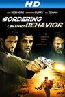 Bordering on Bad Behavior (2013)