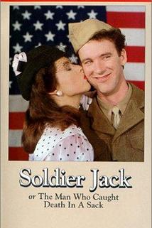 Soldier Jack or The Man Who Caught Death in a Sack