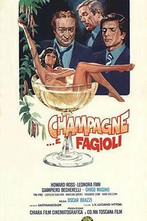 Champagne... e fagioli