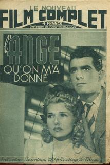 L'ange qu'on m'a donné