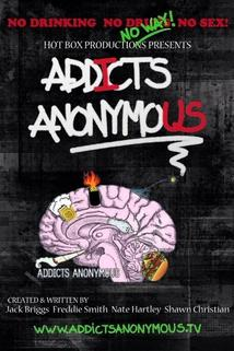 Addicts Anonymous  - Addicts Anonymous