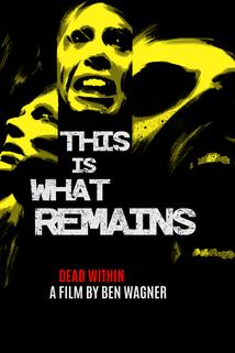 What Remains  - What Remains
