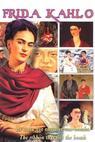 Frida Kahlo: A Ribbon Around a Bomb (1992)