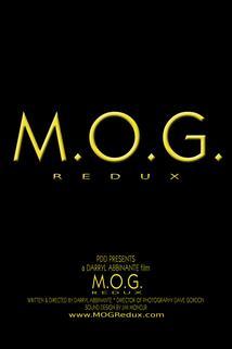 M.O.G. Redux
