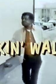 Walkin' Walter