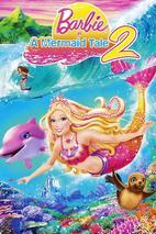 Plakát k filmu: Barbie in a Mermaid Tale 2