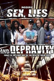 More Sex, Lies & Depravity