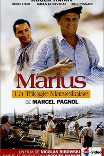 La trilogie marseillaise: Marius