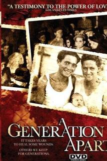 Generation Apart, A