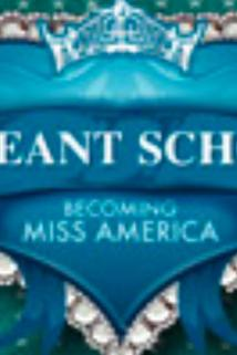 Pageant School: Becoming Miss America