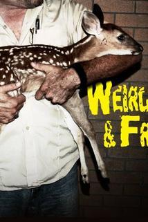 Weird, True & Freaky  - Weird, True & Freaky