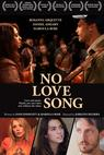 No Love Song (2013)