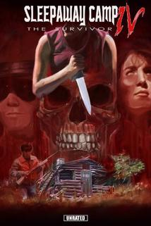 Sleepaway Camp IV: The Survivor  - Sleepaway Camp IV: The Survivor