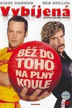 Plakát k filmu: Vybíjená: Běž do toho na plný koule
