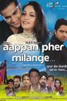 Aappan Pher Milange (2012)