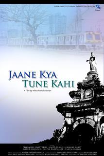 Jaane Kya Tune Kahi