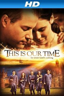 This Is Our Time  - This Is Our Time