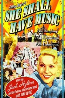 She Shall Have Music  - She Shall Have Music