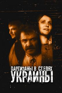 Partizany v stepyah Ukrainy