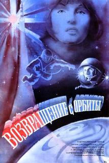 Vozvrashcheniye s orbity  - Vozvrashcheniye s orbity