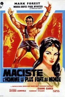 Maciste, l'uomo più forte del mondo