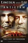 Lincoln and Lee at Antietam: The Cost of Freedom (2006)