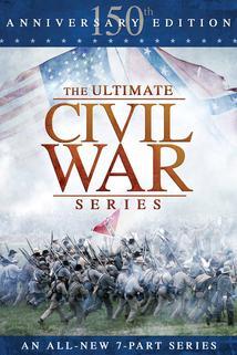 The Ultimate Civil War Series: 150th Anniversary Edition