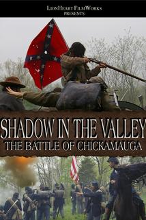Shadow in the Valley: The Battle of Chickamauga