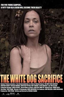 The White Dog Sacrifice