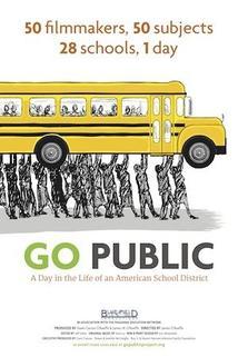 Go Public: A Documentary Film Project  - Go Public: A Documentary Film Project
