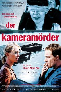 Vrah s kamerou  - Kameramörder, Der