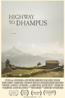 Highway to Dhampus  - Highway to Dhampus