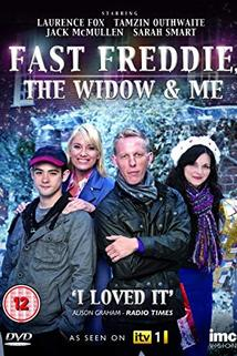 Fast Freddie, the Widow and Me  - Fast Freddie, the Widow and Me