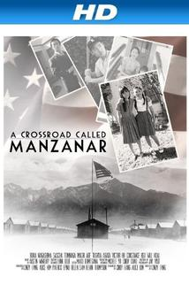 A Crossroad Called Manzanar
