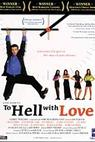 To Hell, with Love