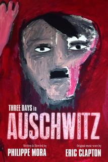 Two Days in Auschwitz