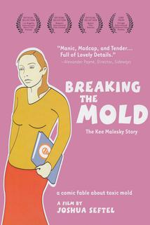 Breaking the Mold: The Kee Malesky Story  - Breaking the Mold: The Kee Malesky Story