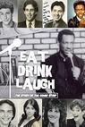 Eat, Drink, Laugh