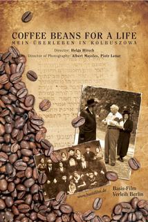 Coffee Beans for a Life - Mein Überleben in Kolbuszowa
