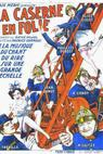 La caserne en folie (1935)
