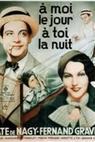 À moi le jour, à toi la nuit (1932)