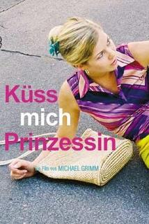 Küss mich, Prinzessin!