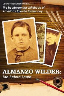 Almanzo Wilder: Life Before Laura