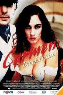 Carmen: Divoká vášeň  - Carmen