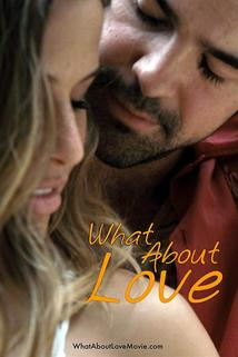 What About Love  - What About Love