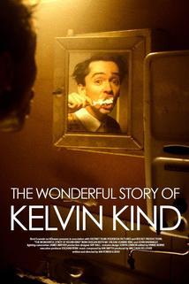 The Wonderful Story of Kelvin Kind