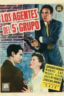 Los agentes del quinto grupo