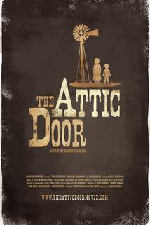 The Attic Door  - The Attic Door