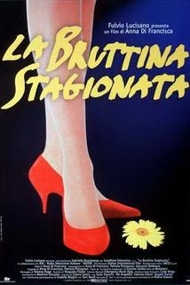 La bruttina stagionata  - La bruttina stagionata